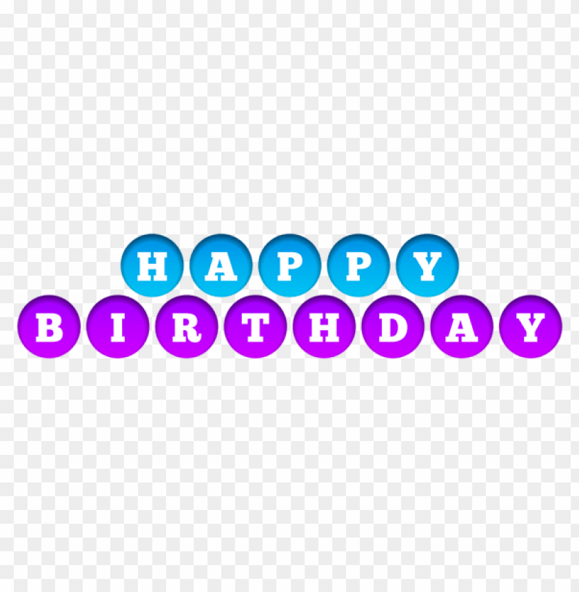 happy birthday purple and blue transparent png free png images